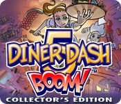 Diner Dash 5: Boom Collector`s Edition
