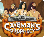 The Timebuilders: Caveman`s Prophecy
